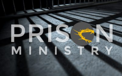 Prison Ministry: The Necessity, and the Challenges