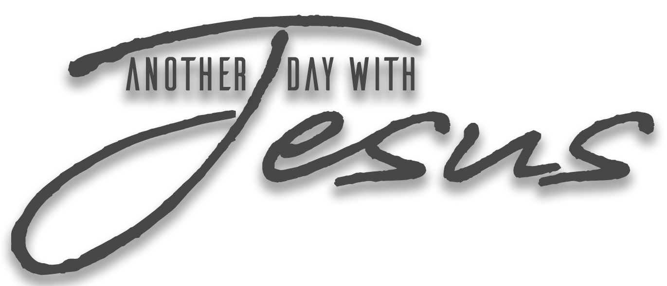 Another Day With Jesus